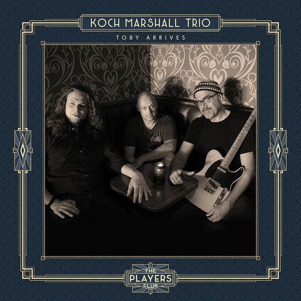 Koch Marshall Trio - Toby Arrives - vinyl record