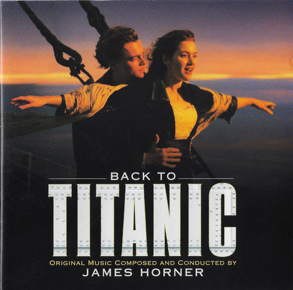 James Horner - Back To Titanic (Music From The Motion Picture) - vinyl record