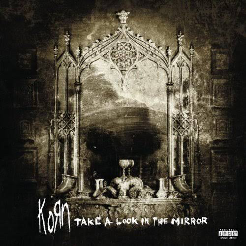 Korn - Take A Look In The Mirror - vinyl record