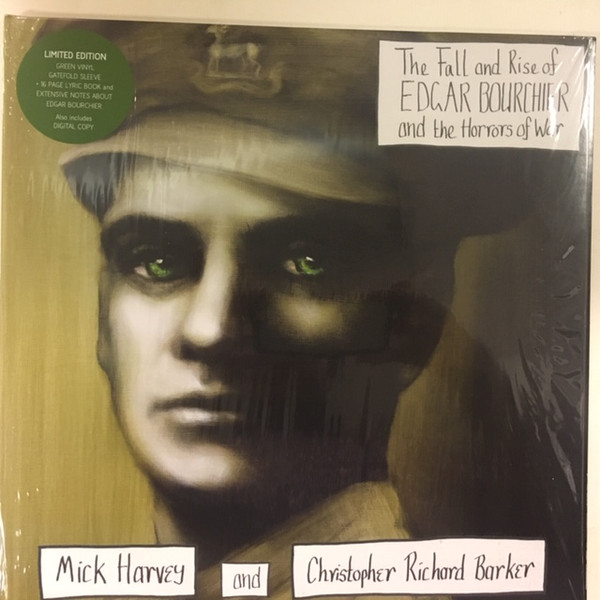 Mick Harvey - The Fall And Rise Of Edgar Bourchier And The Horrors Of War - vinyl record
