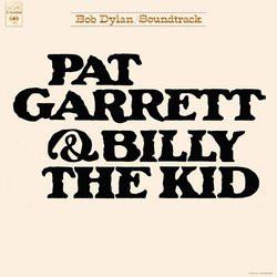 Bob Dylan - Pat Garrett & Billy The Kid - Original Soundtrack Recording