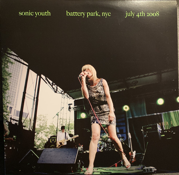 Sonic Youth - Battery Park NYC, July 4th 2008 - vinyl record