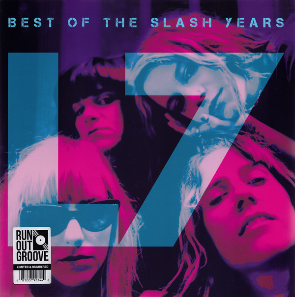 L7 - The Best Of L7 - The Slash Years - vinyl record