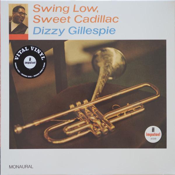 Dizzy Gillespie - Swing Low, Sweet Cadillac - vinyl record