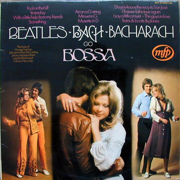 Alan Moorhouse - Beatles, Bach, Bacharach Go Bossa - vinyl record