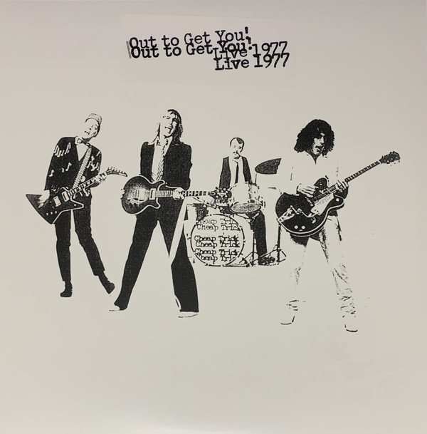 Cheap Trick - Out To Get You! (Live 1977)