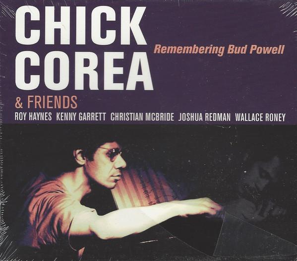 Chick Corea & Friends - Remembering Bud Powell