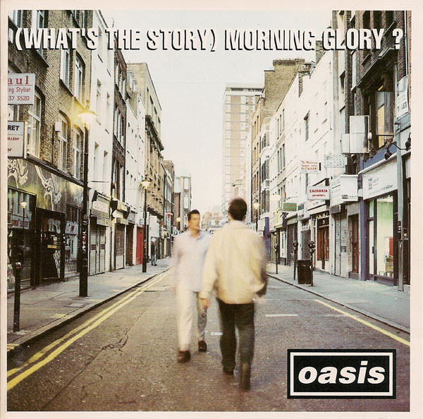 Oasis (2) - (What's The Story) Morning Glory?