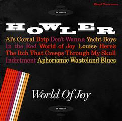 Howler (2) - World Of Joy - vinyl record