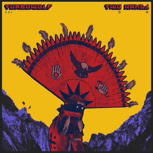 Turbowolf - Two Hands - vinyl record