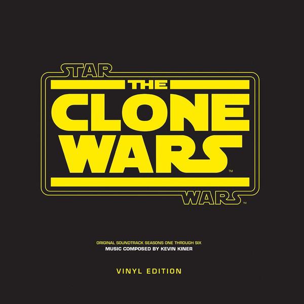 Kevin Kiner - Star Wars The Clone Wars Seasons One Through Six - vinyl record