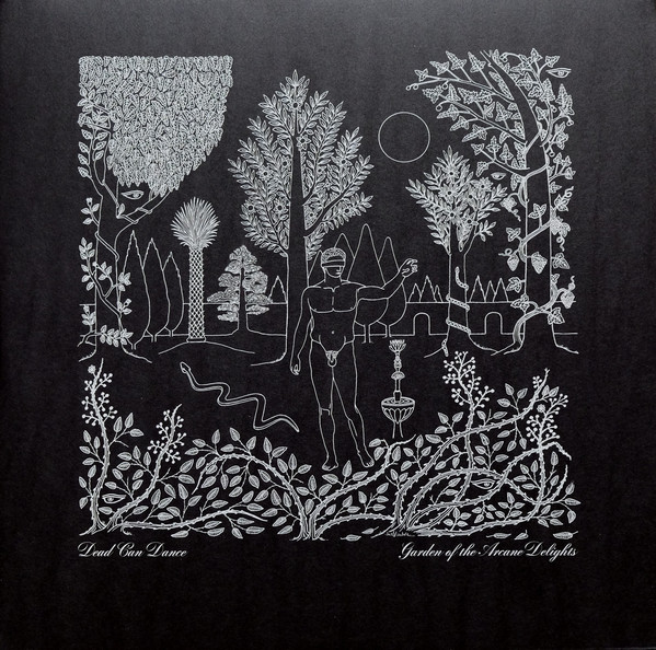 Dead Can Dance - Garden Of The Arcane Delights • The John Peel Sessions - vinyl record