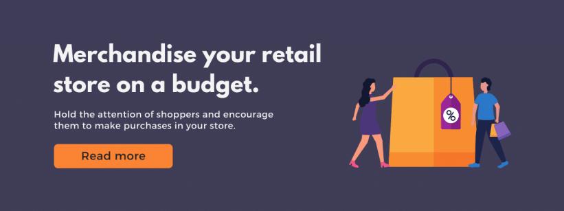 Merchandising on a Budget