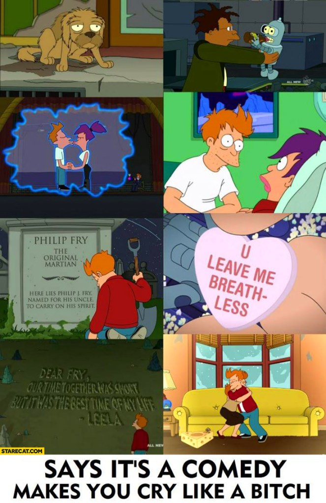 futurama-says-its-a-comedy-makes-you-cry-like-a-bitch