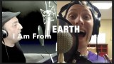 I Am From Earth