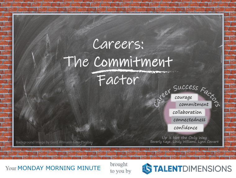 Monday Morning Minute – Careers and Commitment