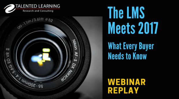 LMS Trends 2017 - Webinar Replay with Learning Technology Analyst John Leh