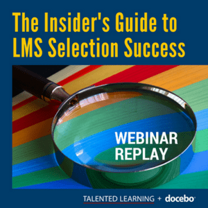 Insider's Guide to LMS Selection Success