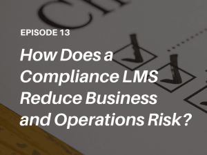 PODCAST: High-stakes compliance training trends - what should modern learning professionals know? Listen to The Talented Learning Show with analyst John Leh!