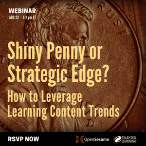 WEBINAR: How to Leverage Learning Content Trends - With independent learning tech analyst John Leh