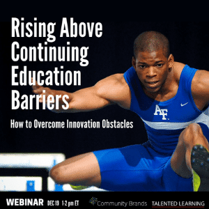 RSVP for our December Webinar - Overcoming Continuing Education Obstacles - December 19 2018