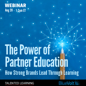 Join our free webinar - The Power of Partner Education with independent tech analyst John Leh and channel learning experts from Shurtape and BlueVolt