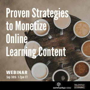 Attend our Sep Webinar - Proven Strategies to Monetize Online Learning Content