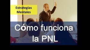 Las Estrategias Mentales. Concepto Básicos De La PNL