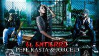 el-entierro-pepe-rasta-jorceid-prodluigi-fant-dj-jovimix-4005753