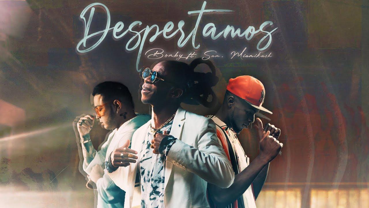 BOMBY presenta 'DESPERTAMOS' junto a  SAN y MiamiKash