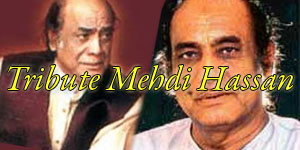 Tribute Mehdi Hassan