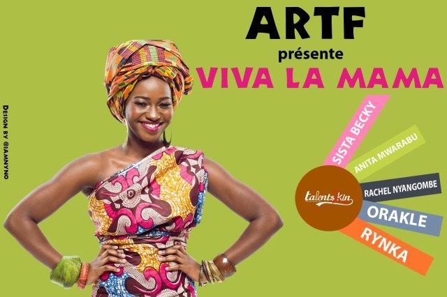 Viva la mama - Sista Becky , Anita Mwarabu, Oracle , Rachel Nyangombe , Rynka.