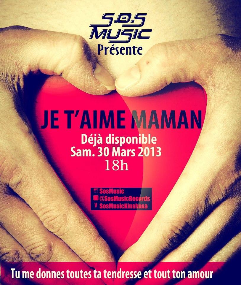 SOS MUSIC - Je t'aime Maman
