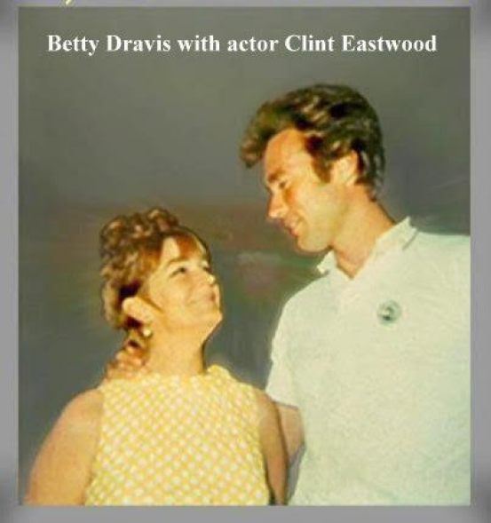 Betty Dravis with Clint Eastwood