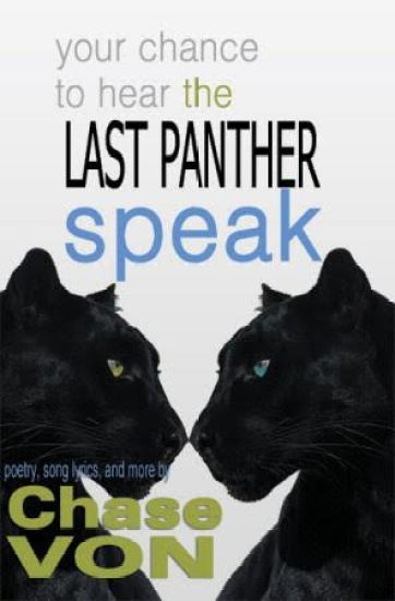Chase Von Book Your Chance to Hear the Last Panther Speak