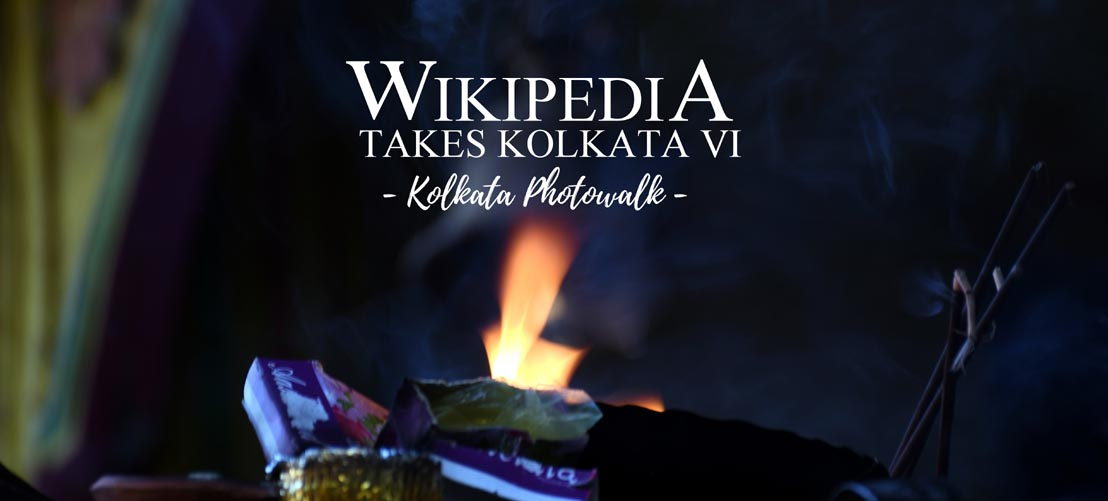 WIKIPEDIA TAKES KOLKATA VI – Kolkata Photowalk