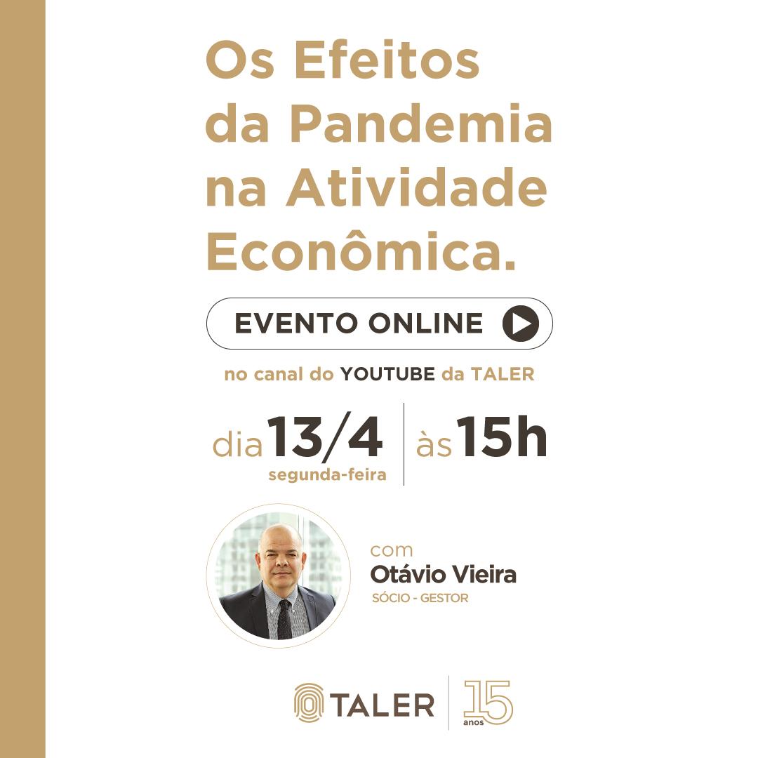 Os Efeitos da Pandemia na Atividade Econômica