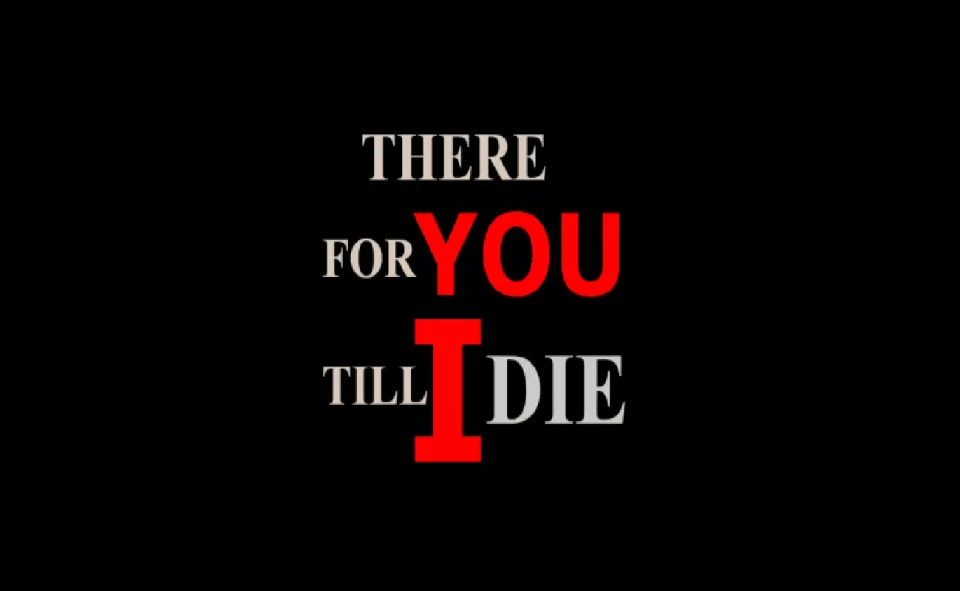 Image of There For You Till I Die Novel