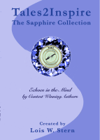 Contest winning authors write Inspiring stories of powerful memories for Tales2Inspire ~ The Sapphire Collection