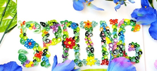 """A quilled sign which reads 'Spring"""""""