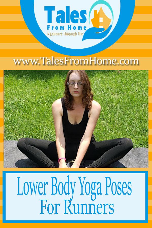 Lower Body Yoga Poses for Runners #Yoga #running #fitness #exercise #healthyliving #health
