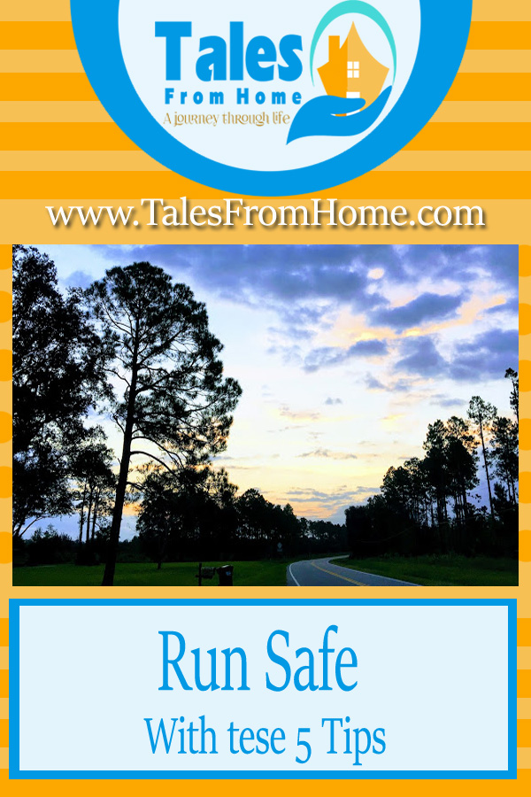 Run Safe with these 5 Helpful Tips! #Run #Runner #running #runsafe #safety #outdoors #exercise #fitness #fitnessjourney #fitnessgoals #activelife #healthylife