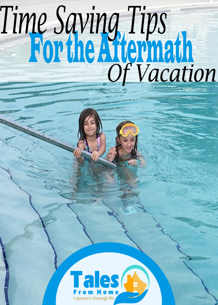 Time Saving Tips for Dealing with the Aftermath of Vacation #timesaving #organized #organization #organize #plan #vacation #family