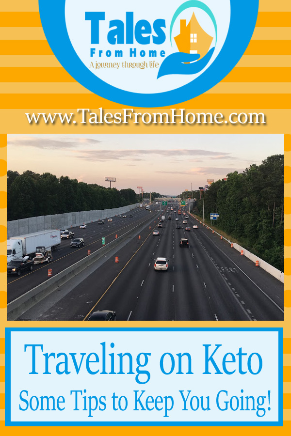 Traveling on Keto, A Few Tips to Keep you Going! #keto #ketosis #lowcarb #lchf #ketodiet #ketolife #ketolifestyle #ketotips #ketohelp #traveling