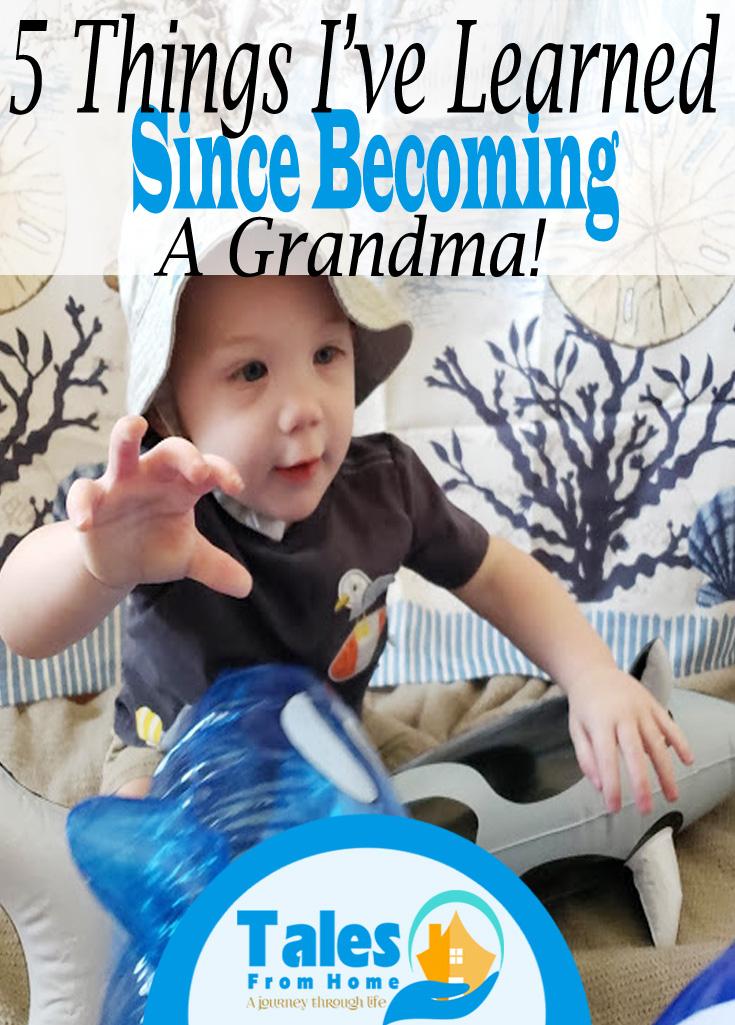 5 Things I've learned since becoming a Grandma! #kids #family #grandparents #children #familylife #familytime
