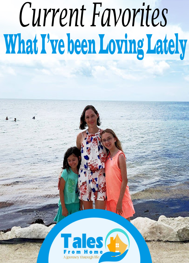 Current Favorites, What I've been loving lately! #family #sahm #women #kids #summer #summerbreak #familyfun