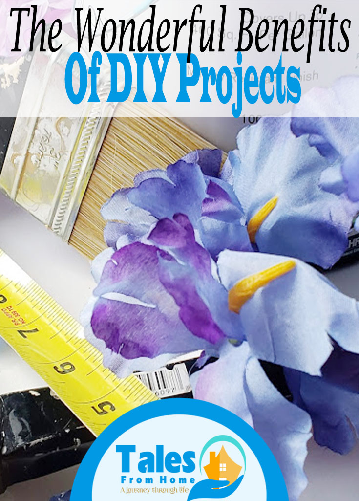 The Benefits of DIY Projects! #Diy #family #doityourself #projects #homedecor #homeimprovement