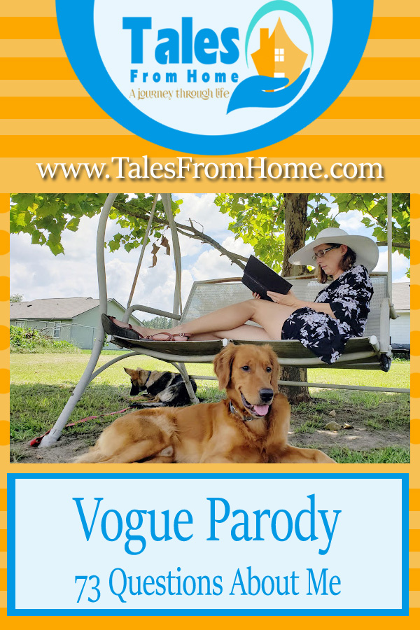Getting to Know  Bloggers! Vogue Parody, 73 Questions abut yours truly! #blog #blogging #blogger #aboutme #thisisme #bloglife #bloggerlife