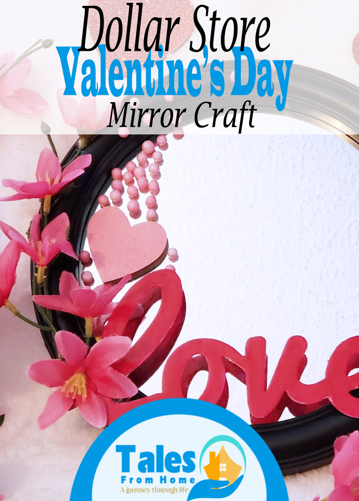 Dollar Store Valentine's Day Mirror Craft! Afun way to show everyone they are loved! #valentinesday #valentines #crafts #art #dollarstore #dollartree