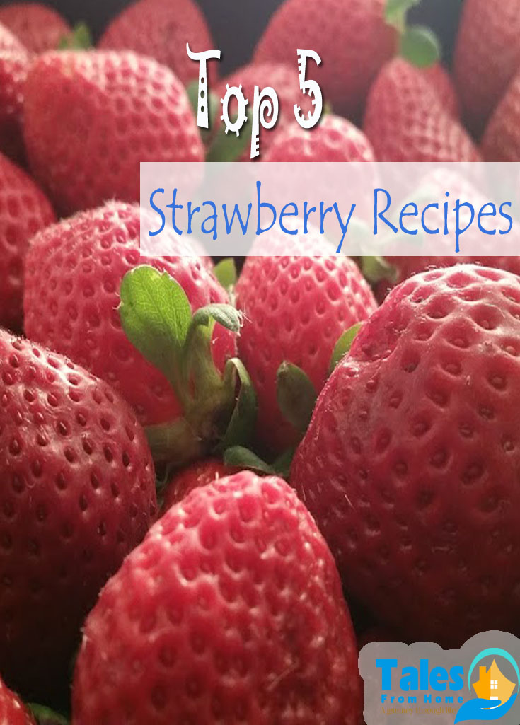 Top 5 Strawberry Recipes, perfect for the end of summer! #strawberry #recipe #strawberryrecipes #ummerrecipes #dessertrecipes #summertreats #strawberries #baking
